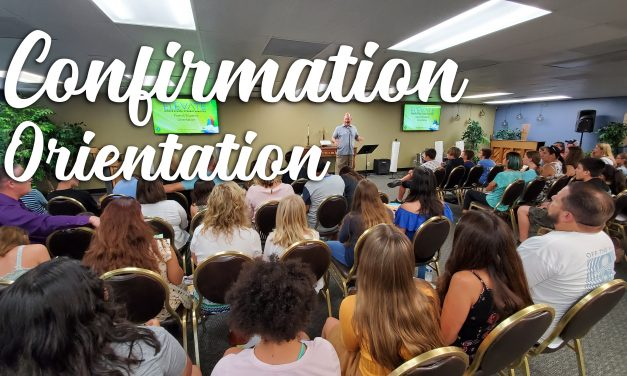 Confirmation Parent/Student Orientation