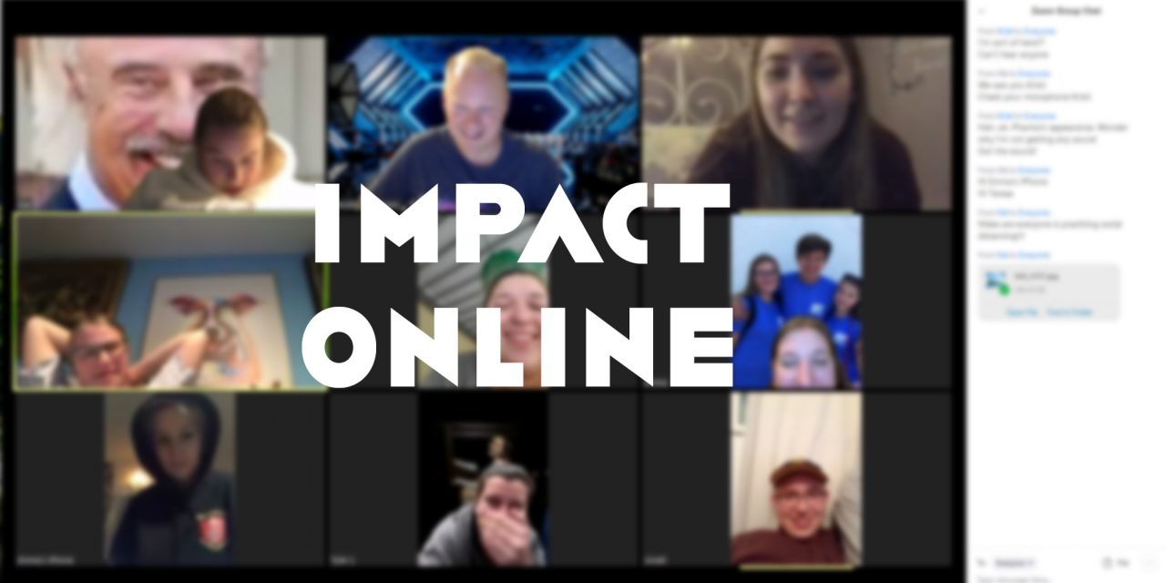 IMPACT has moved ONLINE!