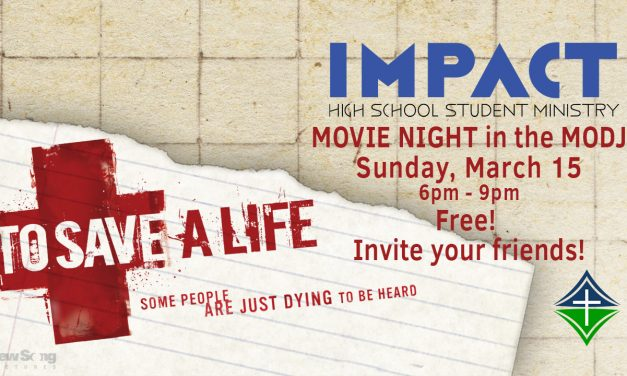 "IMPACT Movie Night – ""To Save A Life"""