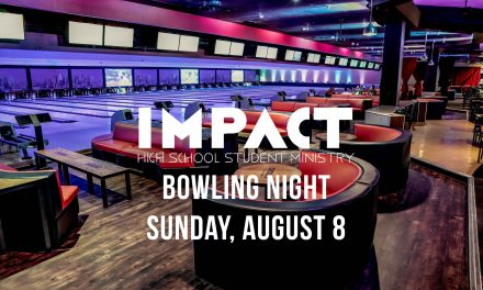 IMPACT Bowling Night – August 8